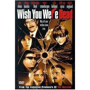 Wish-You-Were-Dead
